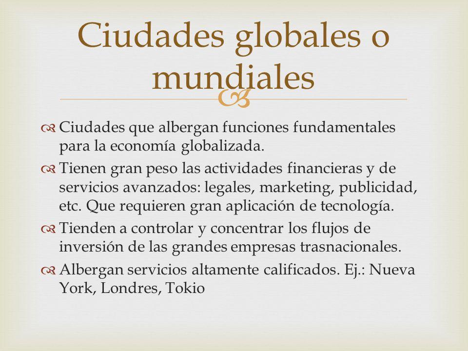 Ciudades globales o mundiales
