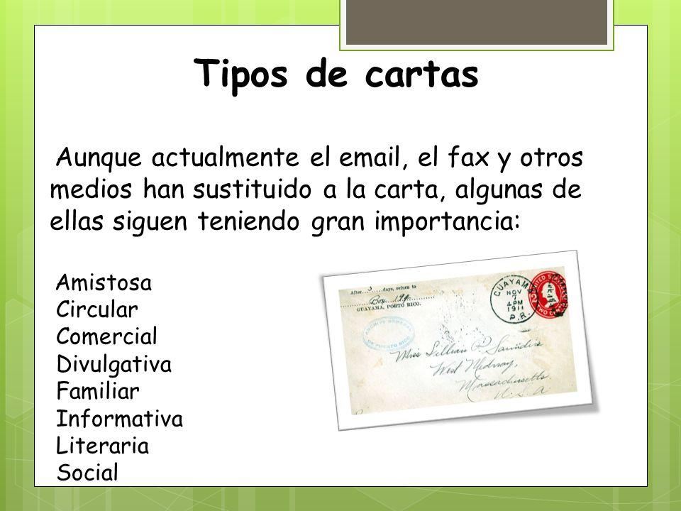 Tipos de cartas Circular Comercial Divulgativa Familiar Informativa
