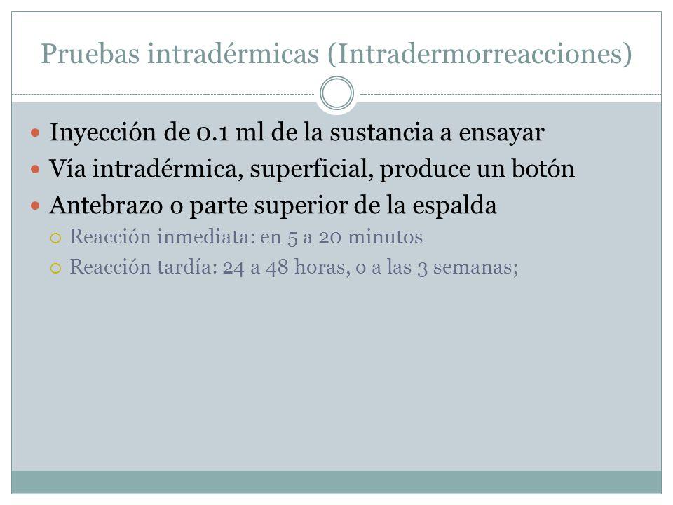 Pruebas intradérmicas (Intradermorreacciones)