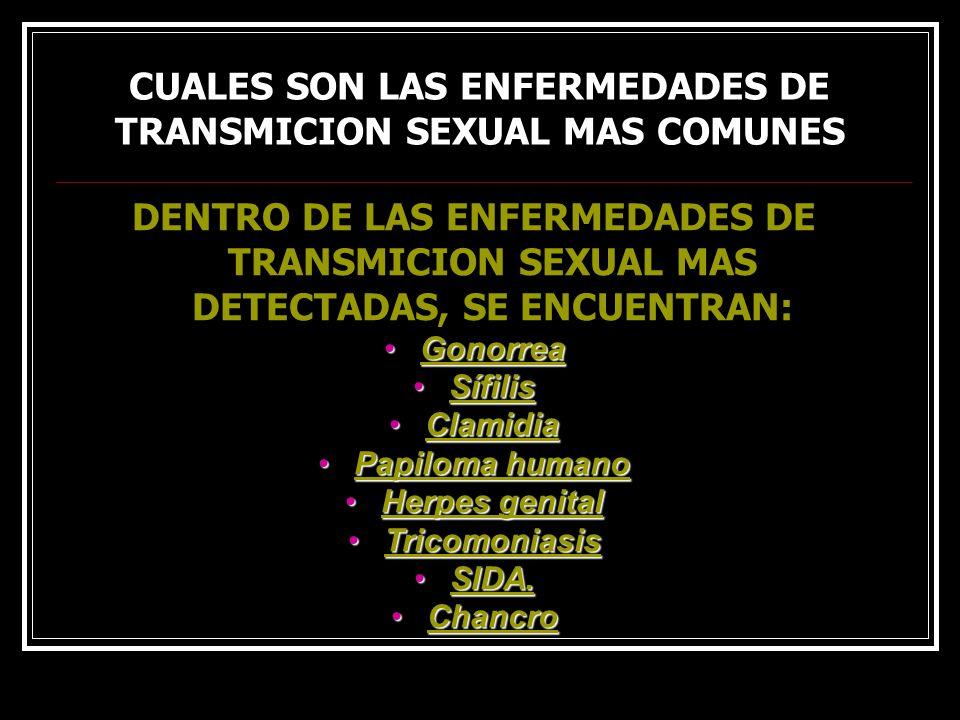 CUALES SON LAS ENFERMEDADES DE TRANSMICION SEXUAL MAS COMUNES