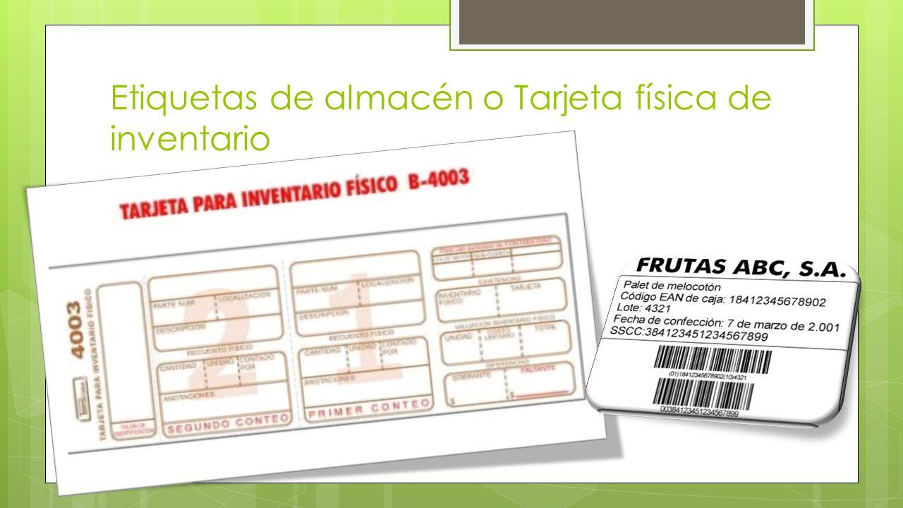 Etiquetas de almacén o Tarjeta física de inventario