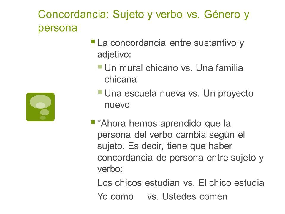 Apuntes 2 4 concordancia de sujeto y verbo ppt descargar for Mural una familia chicana