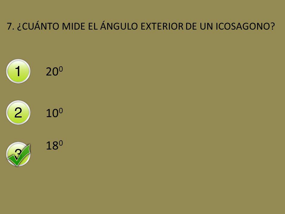 7. ¿CUÁNTO MIDE EL ÁNGULO EXTERIOR DE UN ICOSAGONO