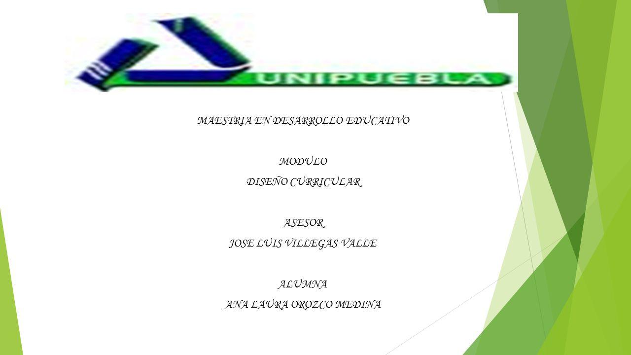 MAESTRIA EN DESARROLLO EDUCATIVO MODULO DISEÑO CURRICULAR