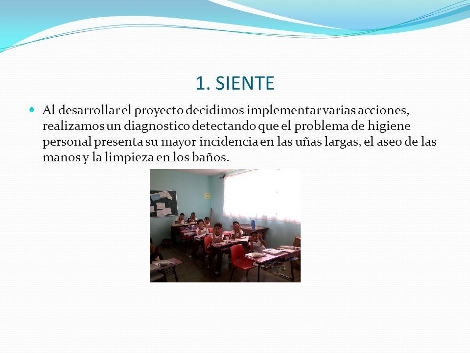 1. SIENTE