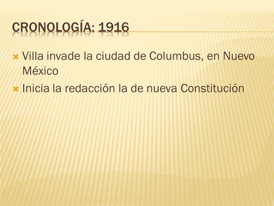 CRONOLOGÍA: 1916 Villa invade la ciudad de Columbus, en Nuevo México