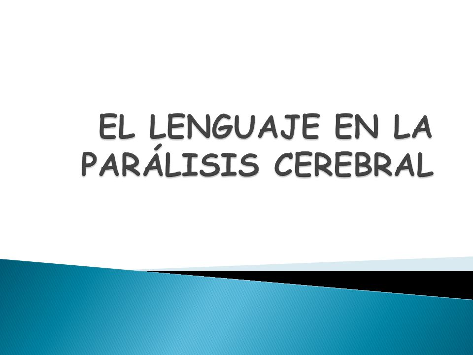 EL LENGUAJE EN LA PARÁLISIS CEREBRAL - ppt video online descargar