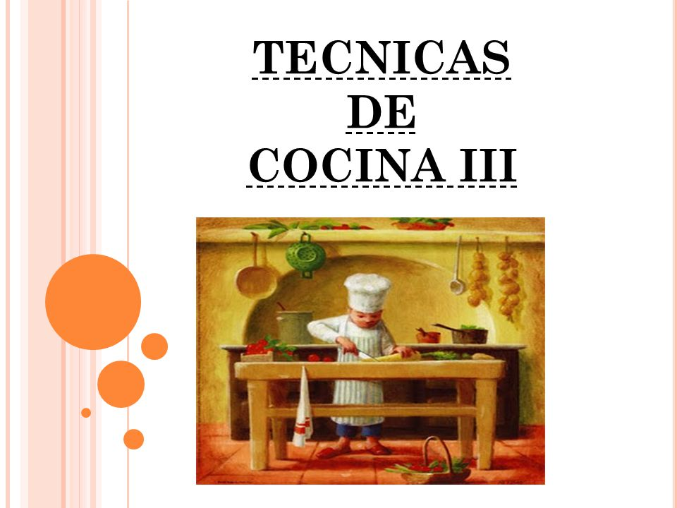 Tecnicas de cocina iii ppt descargar - Tecnicas basicas de cocina ...