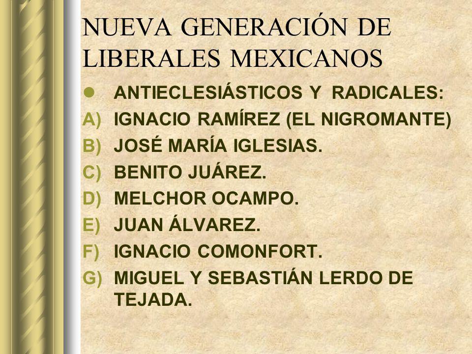 NUEVA GENERACIÓN DE LIBERALES MEXICANOS