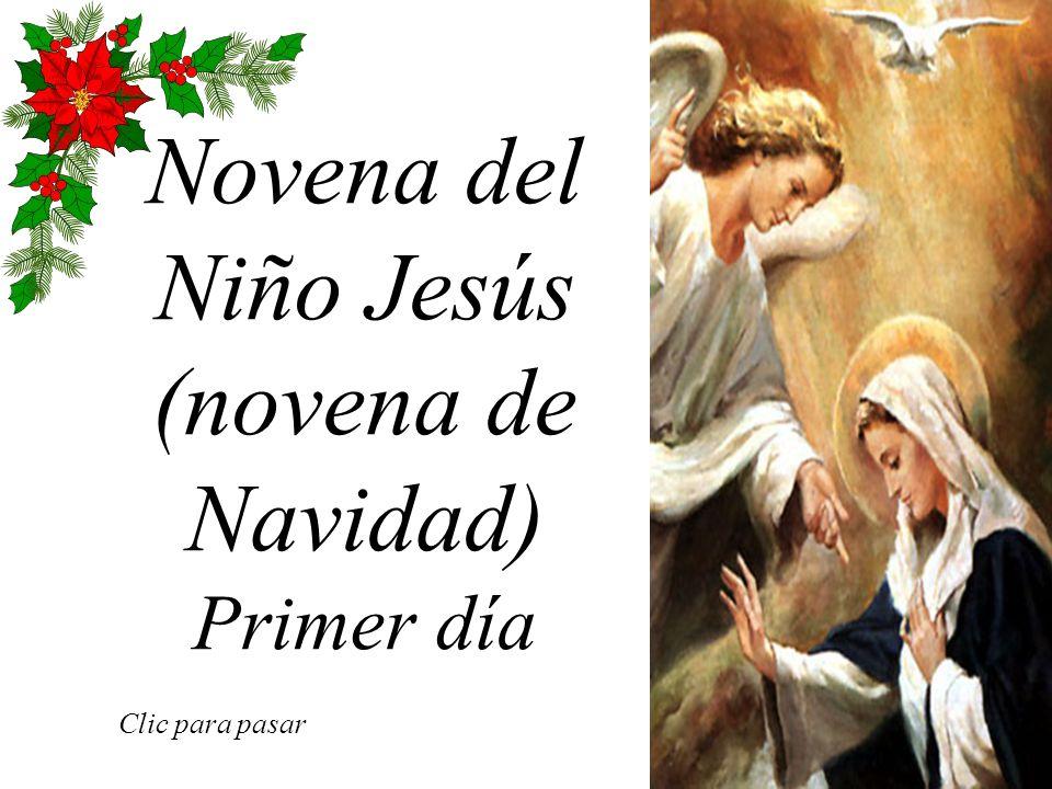Novena del Niño Jesús (novena de Navidad) Primer día Clic para pasar