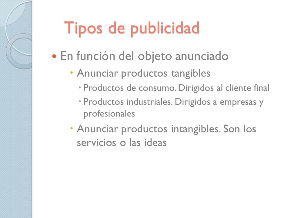 Tipos de publicidad En función del objeto anunciado