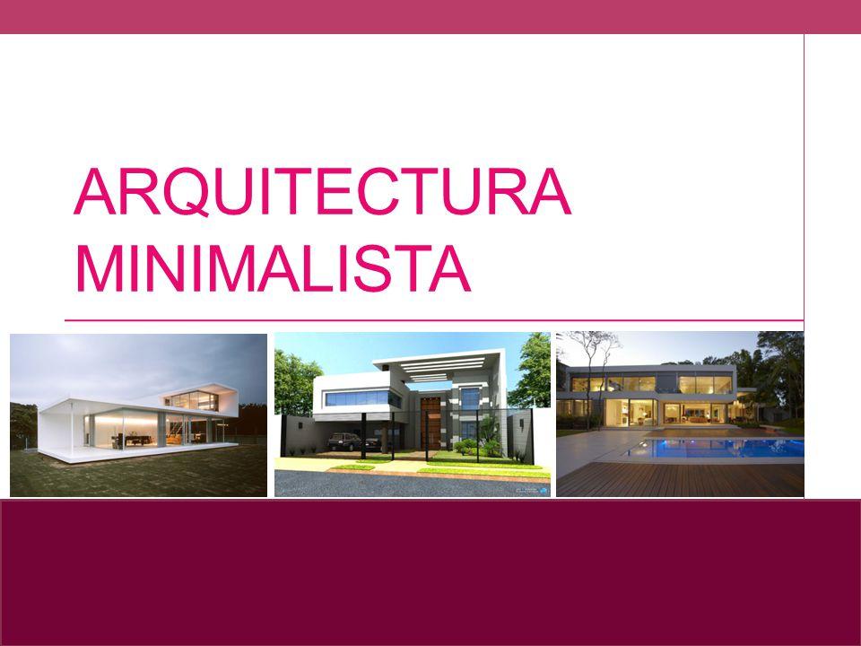 Arquitectura minimalista ppt descargar for Imagenes de arquitectura minimalista