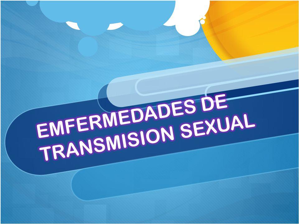 EMFERMEDADES DE TRANSMISION SEXUAL
