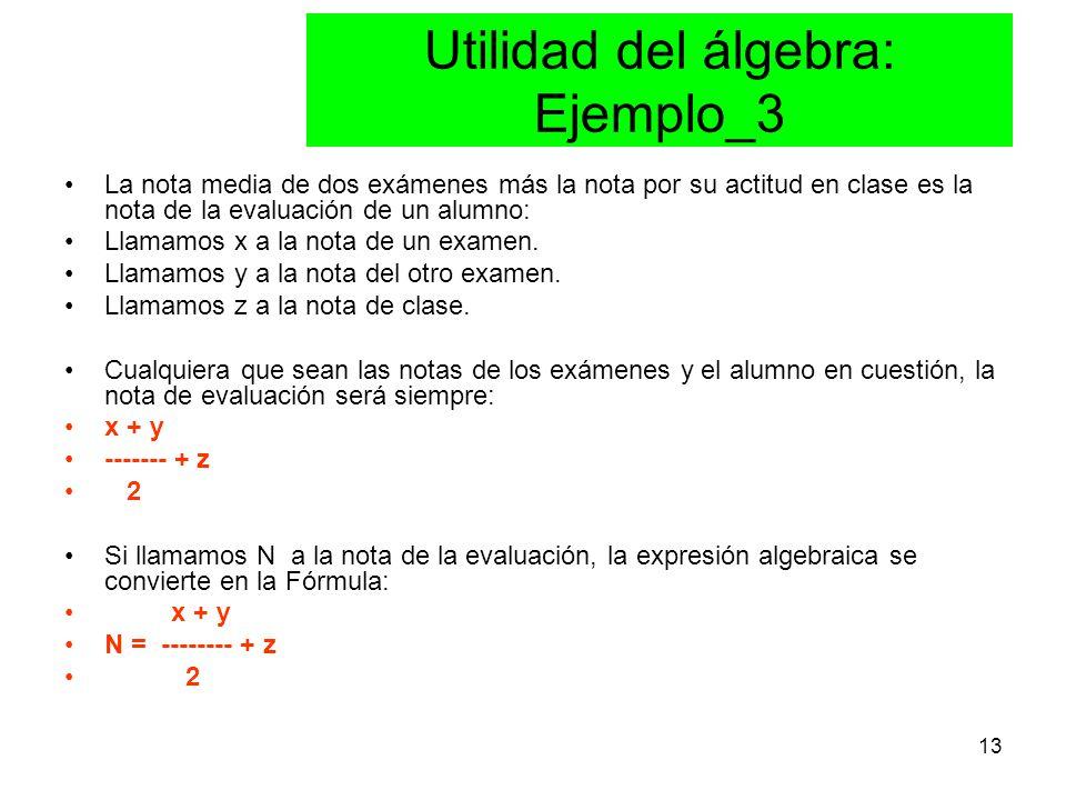 Utilidad del álgebra: Ejemplo_3