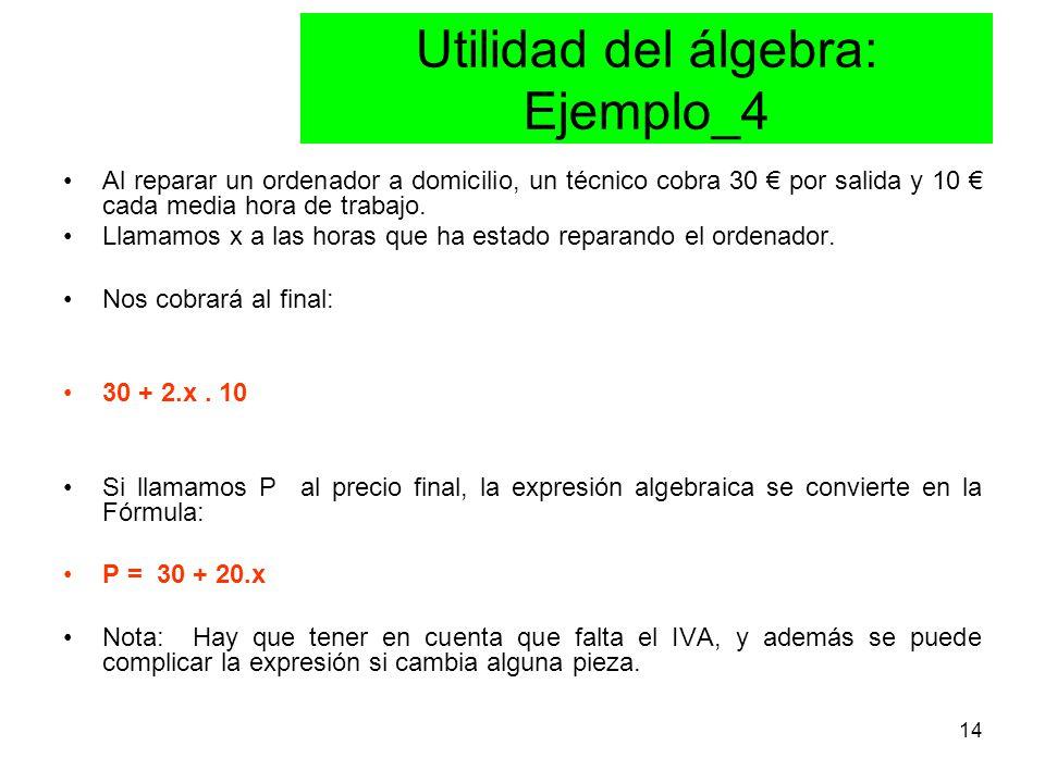 Utilidad del álgebra: Ejemplo_4