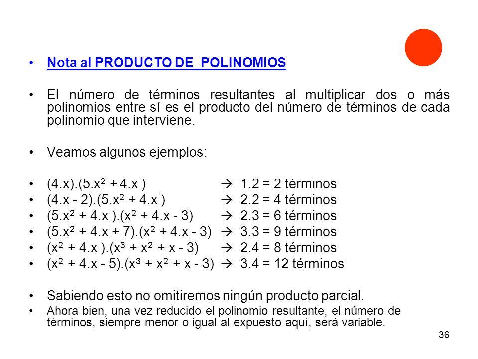 Nota al PRODUCTO DE POLINOMIOS
