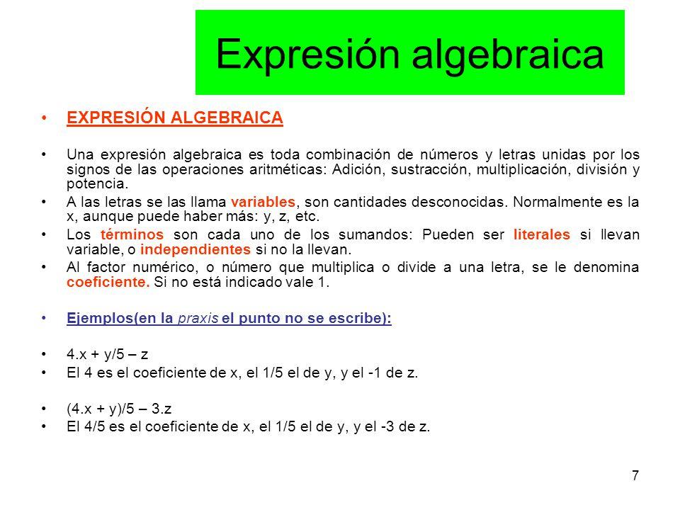 Expresión algebraica EXPRESIÓN ALGEBRAICA