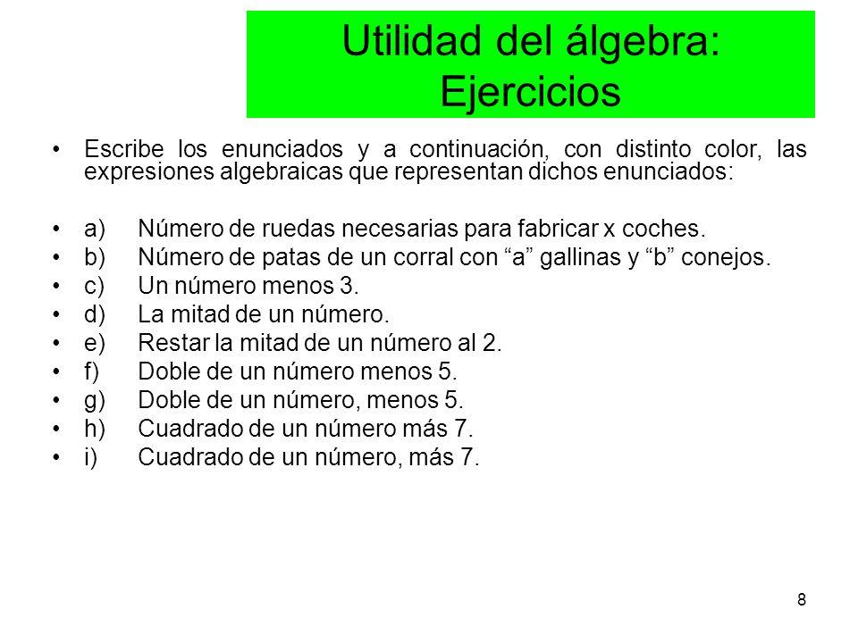 Utilidad del álgebra: Ejercicios