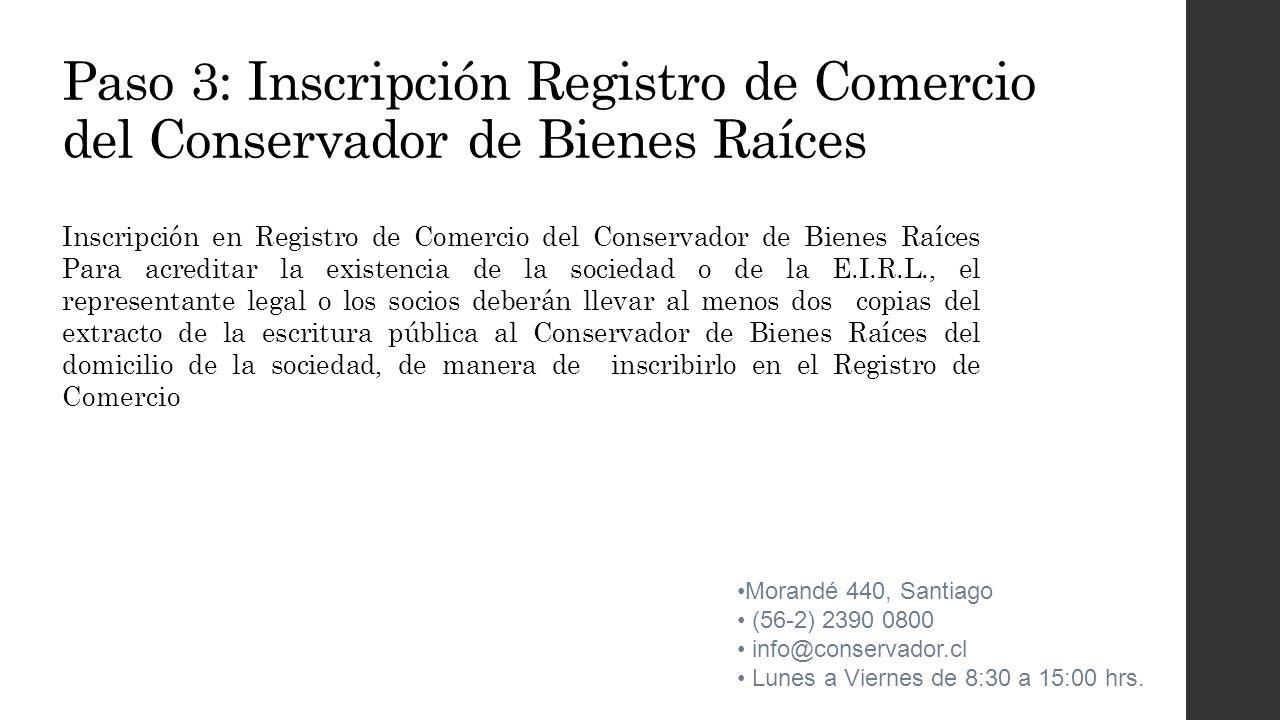 Paso 3: Inscripción Registro de Comercio del Conservador de Bienes Raíces