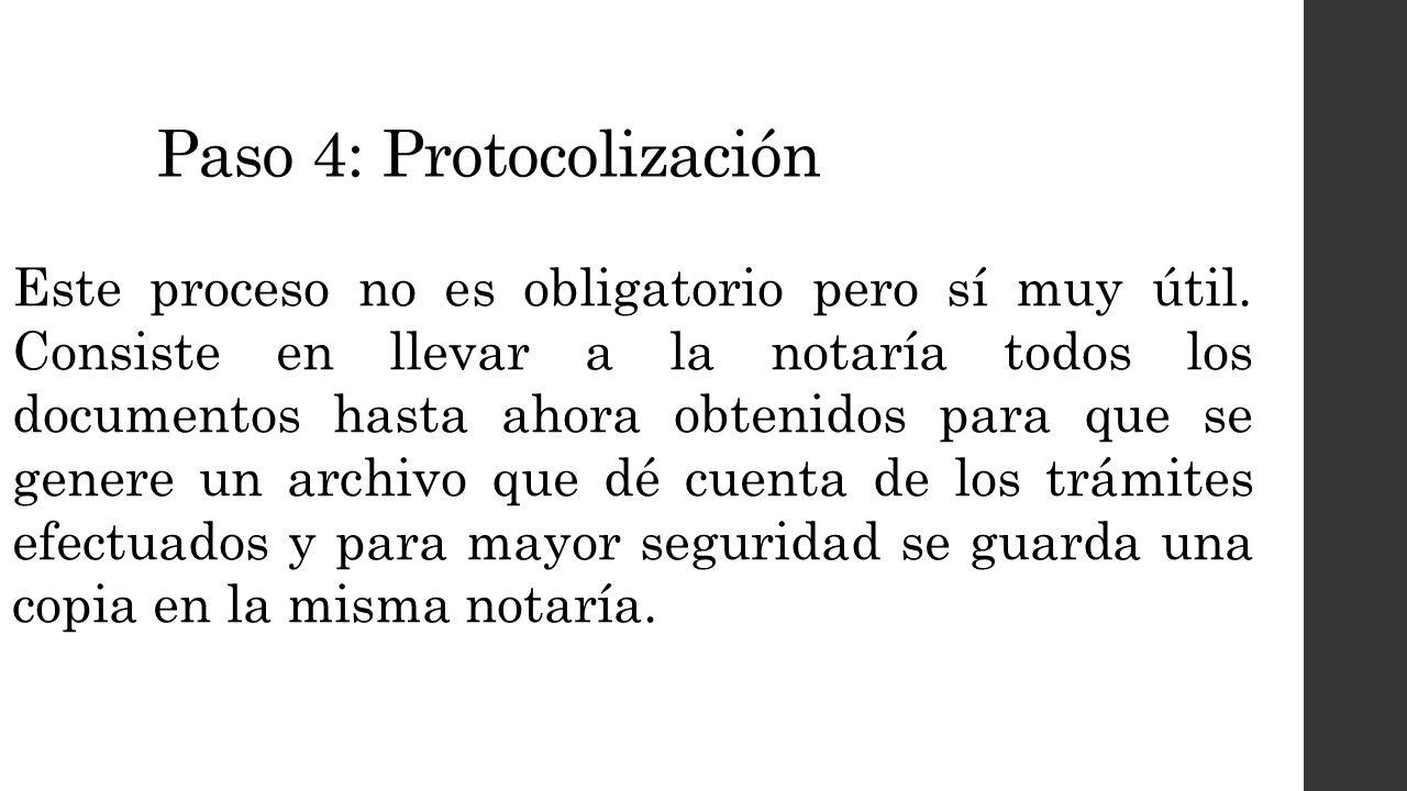 Paso 4: Protocolización