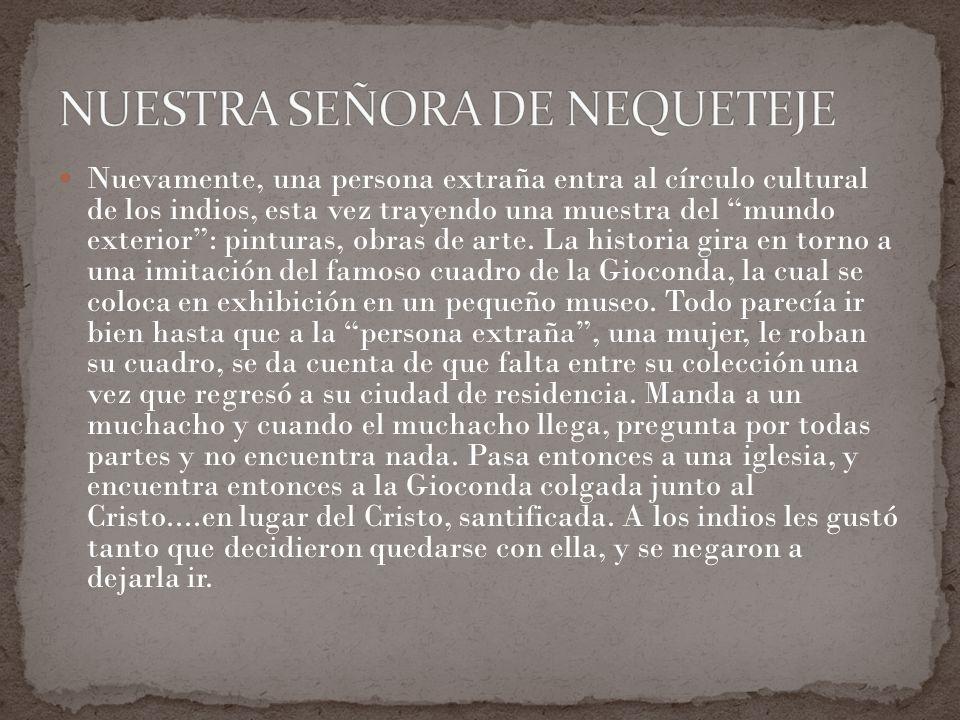 NUESTRA SEÑORA DE NEQUETEJE
