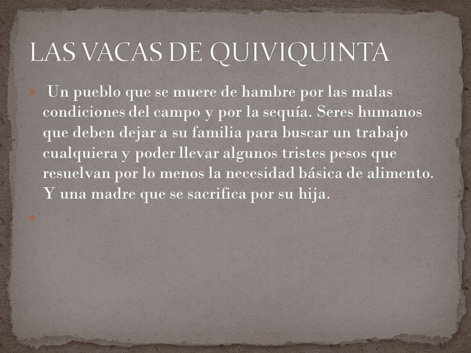 LAS VACAS DE QUIVIQUINTA