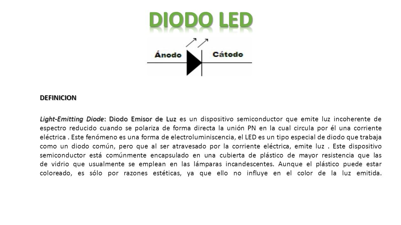 Diodo led definicion light emitting diode diodo emisor de - Que es la luz led ...