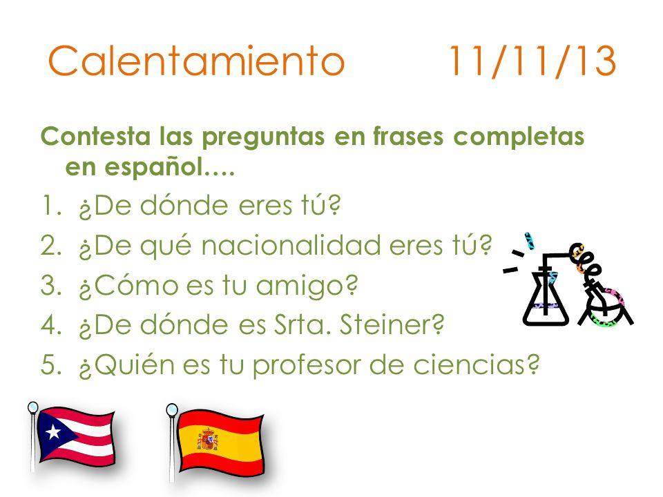 Calentamiento 11/11/13 ¿De dónde eres tú