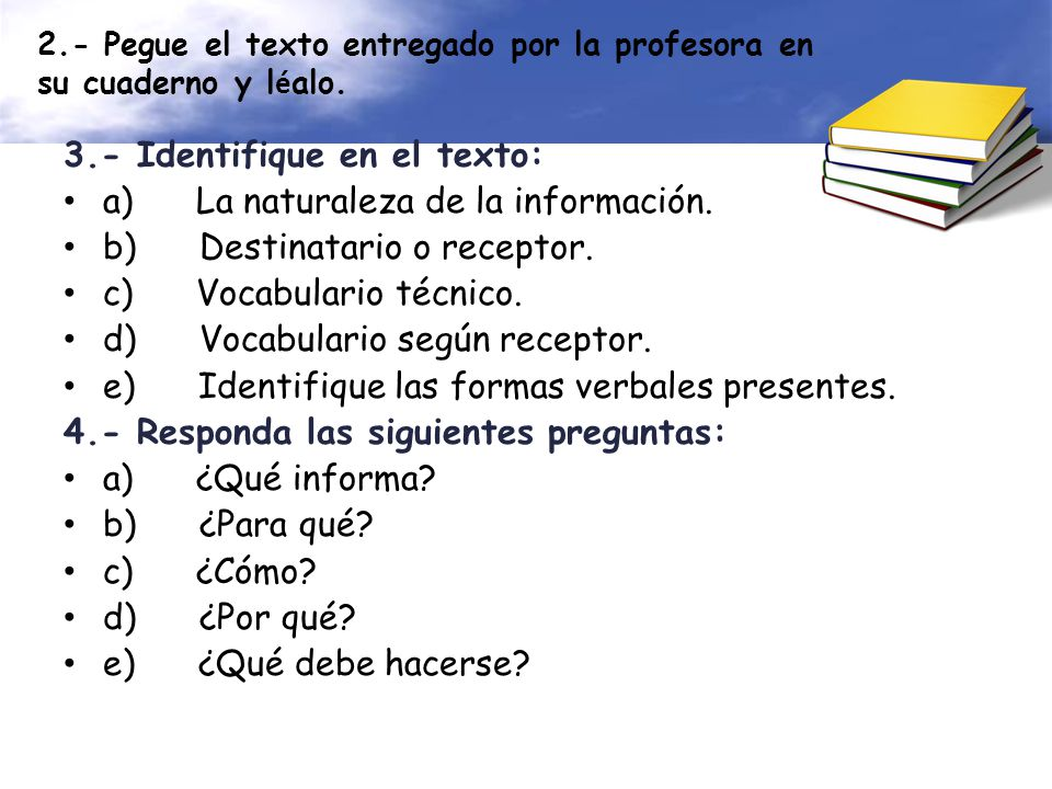 2.- Pegue el texto entregado por la profesora en su cuaderno y léalo.