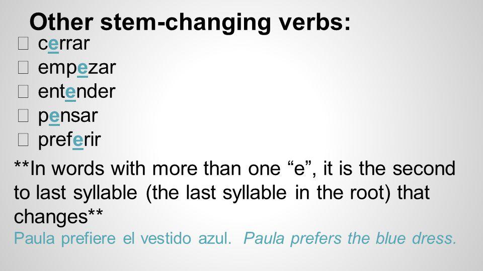 stem-changing verbs  e u2192 ie