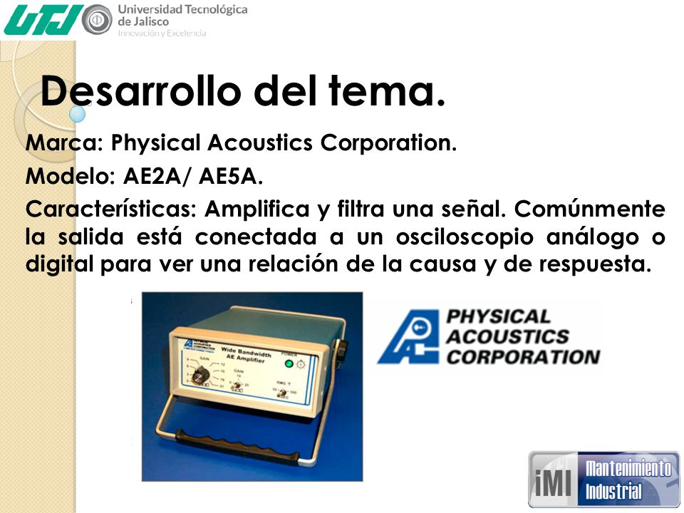 Desarrollo del tema. Marca: Physical Acoustics Corporation.