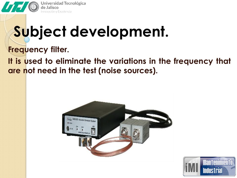 Subject development. Frequency filter.