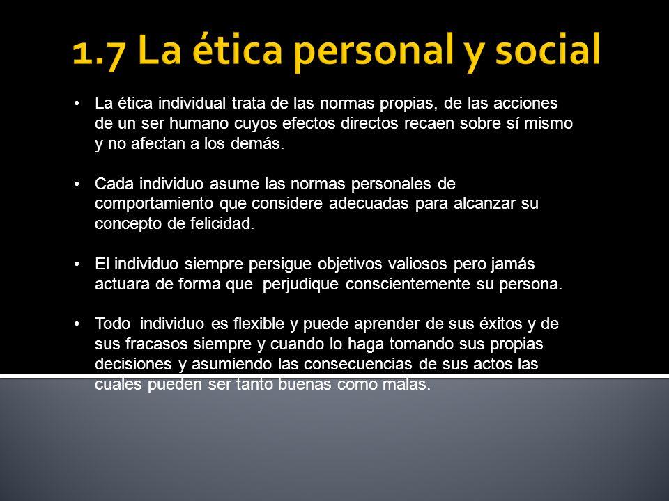 1.7 La ética personal y social