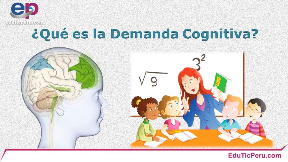 ¿Qué es la Demanda Cognitiva