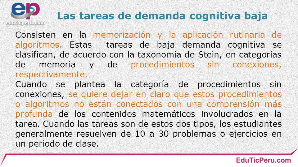 Las tareas de demanda cognitiva baja