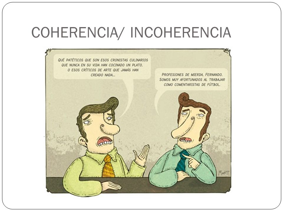 COHERENCIA/ INCOHERENCIA
