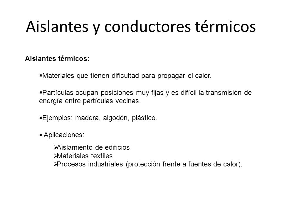 Temperatura y calor ppt video online descargar - Plasticos aislantes termicos ...