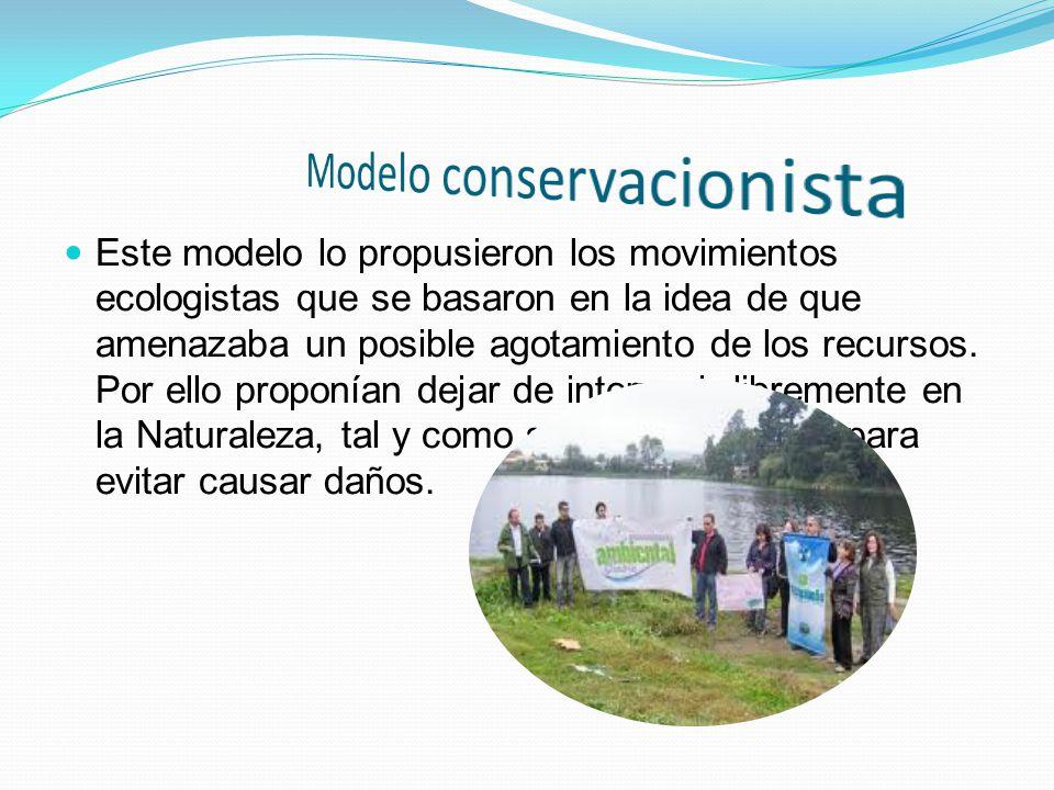 Modelo conservacionista