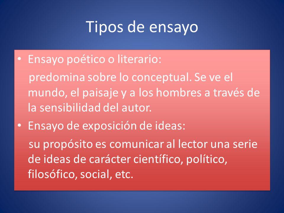 Tipos de ensayo Ensayo poético o literario: