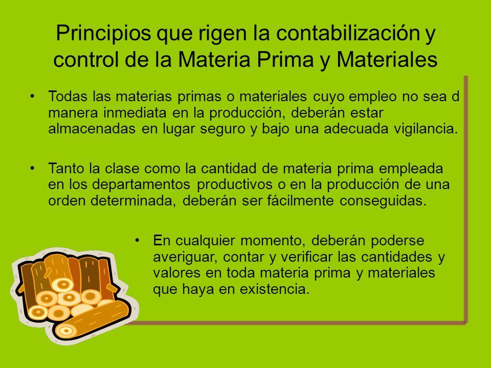 Principios que rigen la contabilización y control de la Materia Prima y Materiales