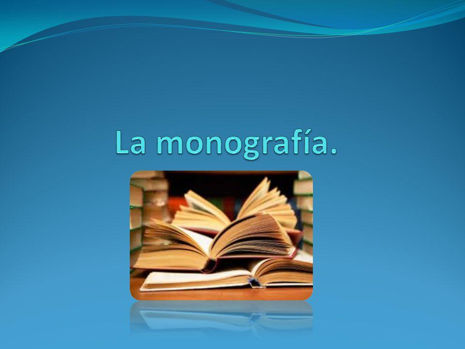 La monografía.