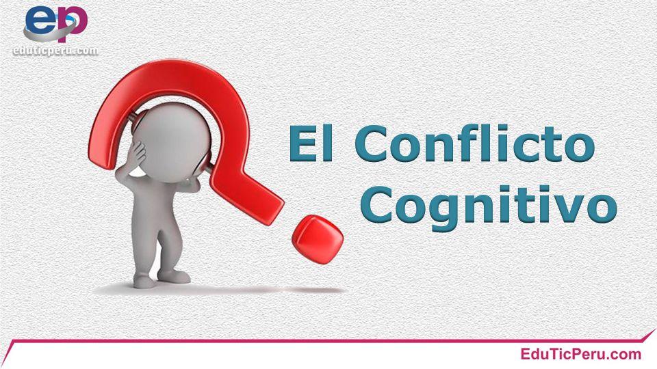 El Conflicto Cognitivo