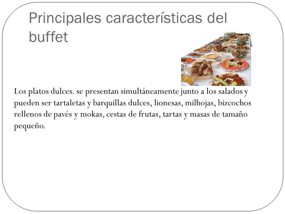 Principales características del buffet