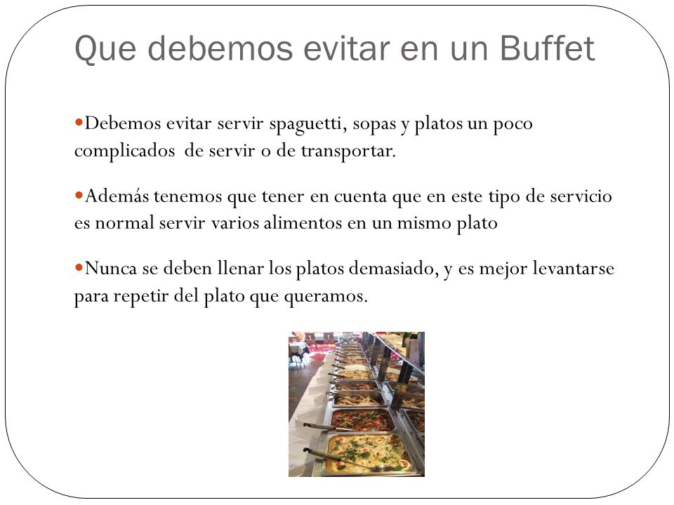 Que debemos evitar en un Buffet