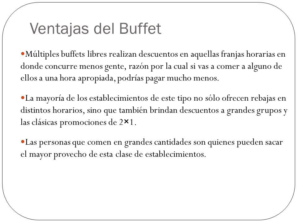Ventajas del Buffet