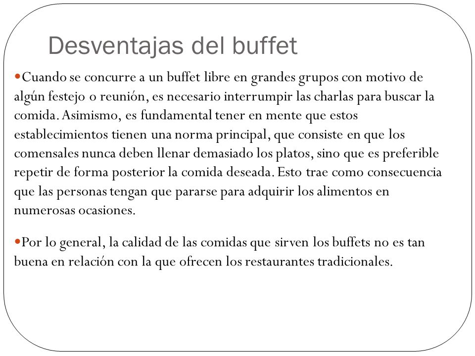 Desventajas del buffet