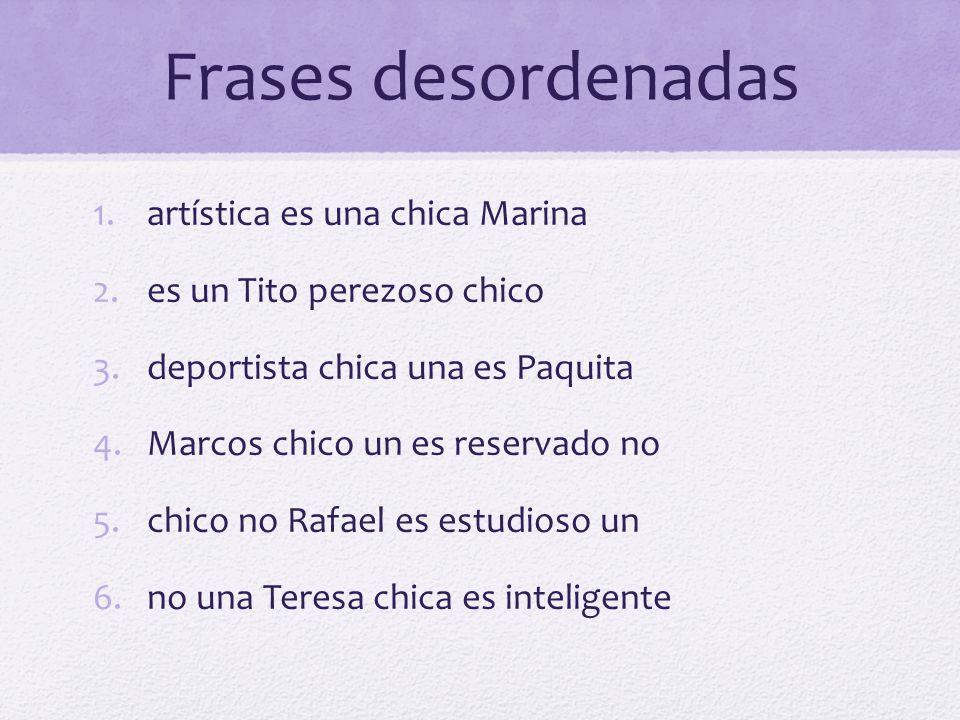 Frases desordenadas artística es una chica Marina