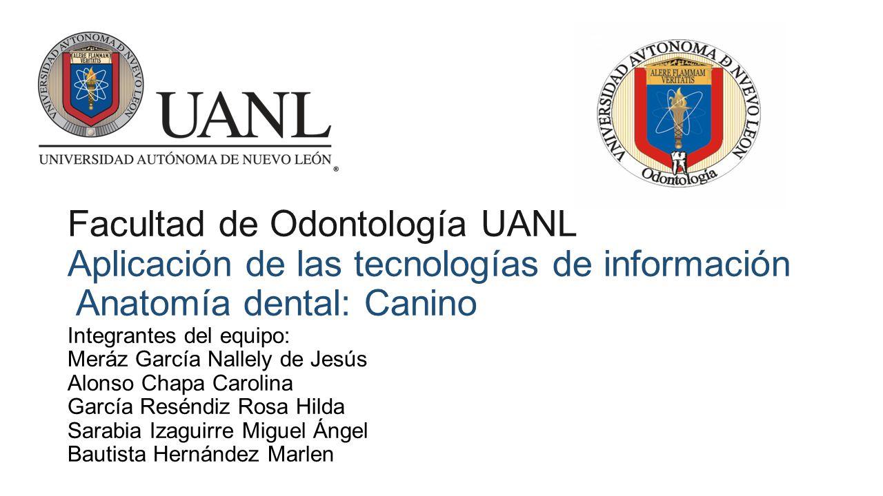 Facultad de Odontología UANL Aplicación de las tecnologías de ...