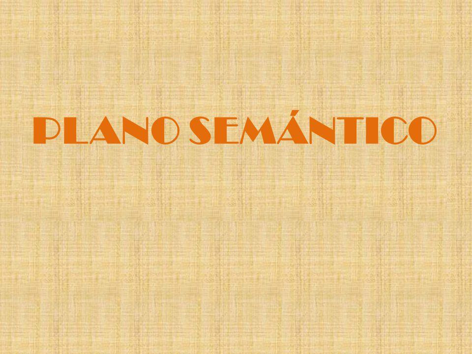 PLANO SEMÁNTICO