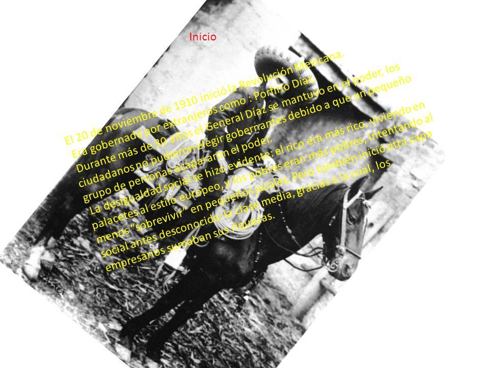 Inicio El 20 de noviembre de 1910 inició la Revolución Mexicana.